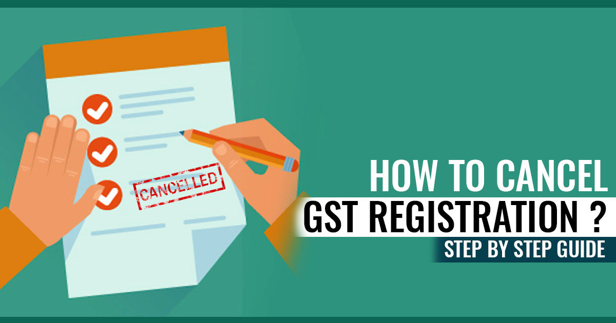 Cancel Your GST Registration