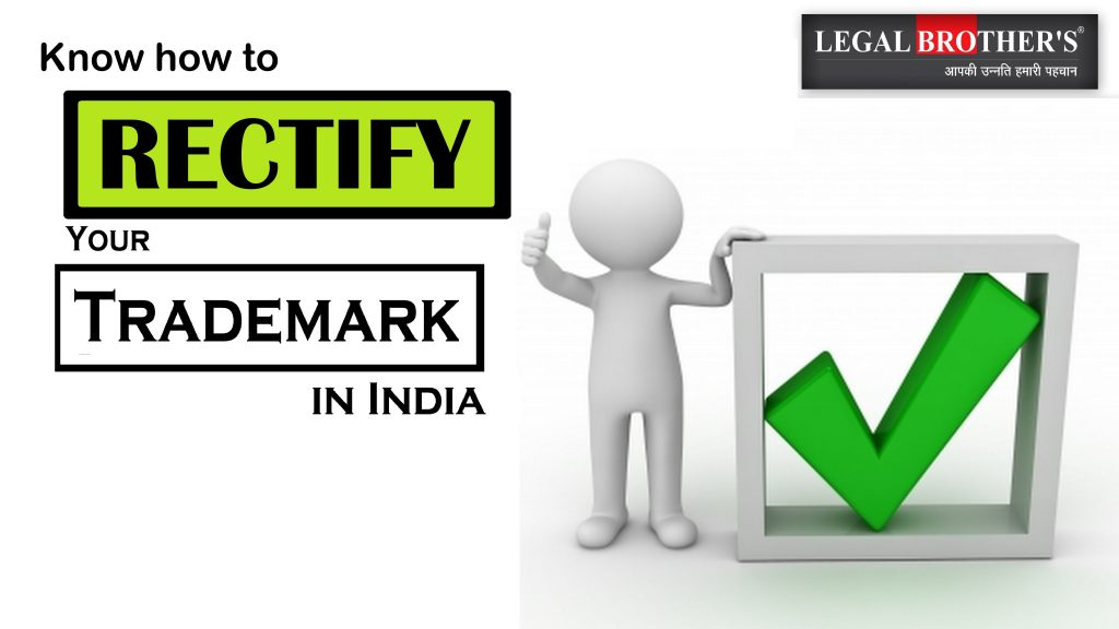 Trademark Rectification and it's Procedure in India